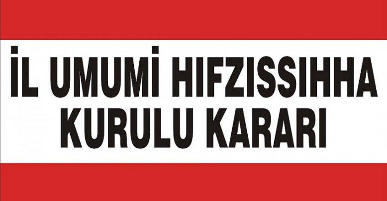 İL UMUMİ HIFZISSIHHA KURUL KARARI